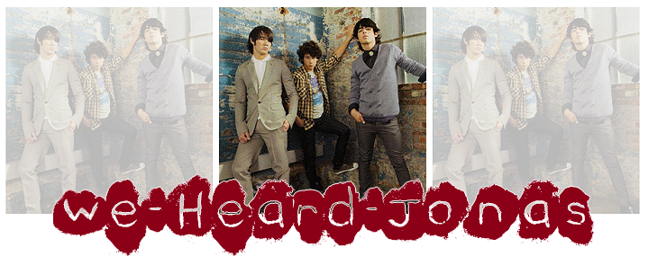 - We Heard Jonas , Because We Love Them ! - Index du Forum