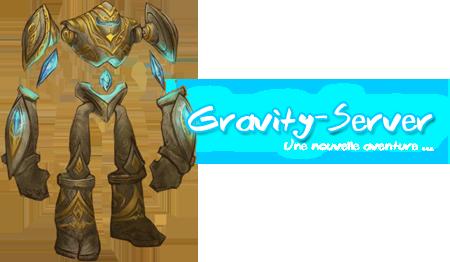 .: Gravity-Server :. Index du Forum