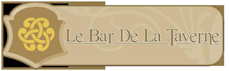 Le Bar de la Taverne Index du Forum