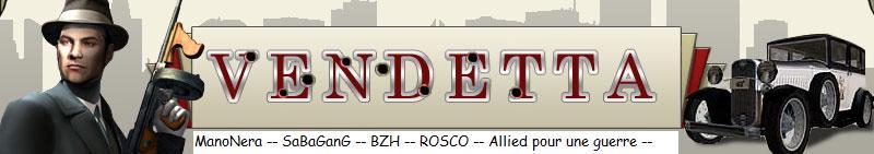 Les Alliés Vendetta.fr-s5 : MN...SB...BZH...ROSCO :: Index du Forum