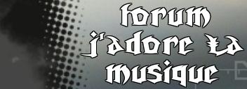 forum de musique Index du Forum