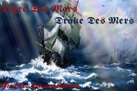 Tigres Des Mers | Drake Des Mers Index du Forum