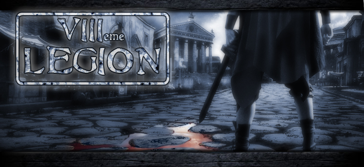 Caserne de la VIII ème Legion Index du Forum