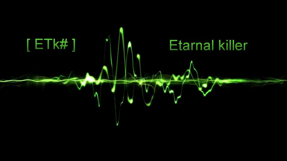 etarnal-killer Index du Forum