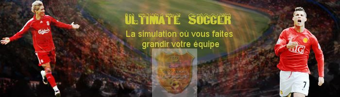 [~•|•~Ultimate-Soccer~•|•~] Index du Forum